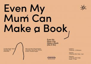 Exhibition: Even my mum can make a book