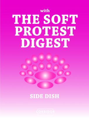 Side Dish with Soft Protest, Digest  Dinner & talk: 04th October 19:00- 22:30