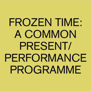 Frozen Time: Performance Programme @ Corridor Project SpaceThe programme is in 3 parts, spreading over 3 weekends between June 19 and July 12, 2020